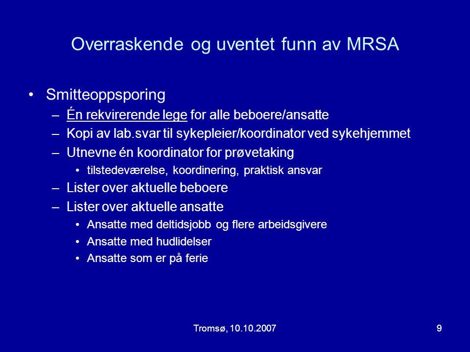 Overraskende og uventet funn av MRSA