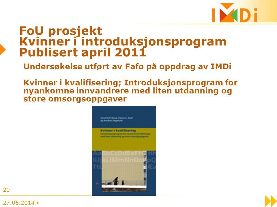 FoU prosjekt Kvinner i introduksjonsprogram Publisert april 2011