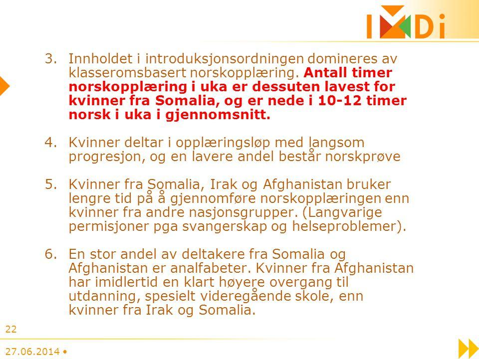 Innholdet i introduksjonsordningen domineres av klasseromsbasert norskopplæring. Antall timer norskopplæring i uka er dessuten lavest for kvinner fra Somalia, og er nede i 10-12 timer norsk i uka i gjennomsnitt.