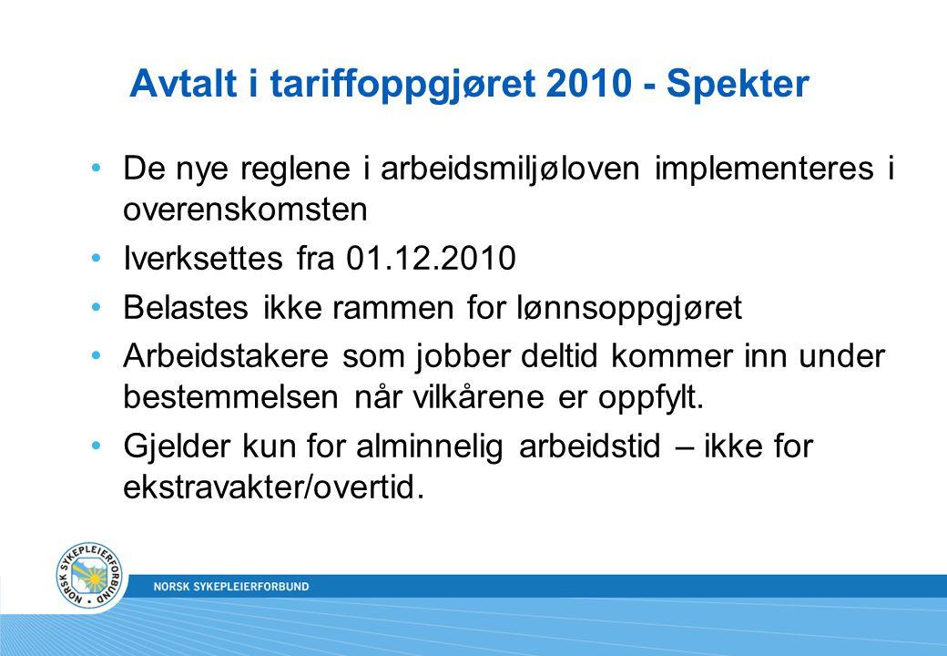 Avtalt i tariffoppgjøret 2010 - Spekter