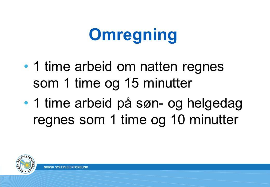 Omregning 1 time arbeid om natten regnes som 1 time og 15 minutter