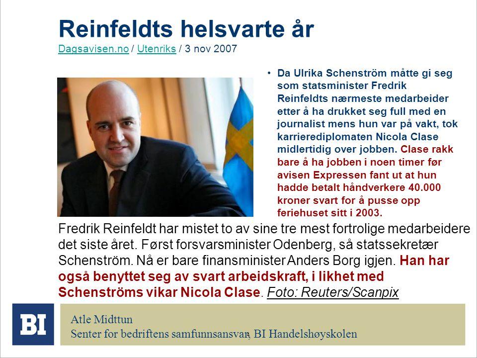 Reinfeldts helsvarte år Dagsavisen.no / Utenriks / 3 nov 2007