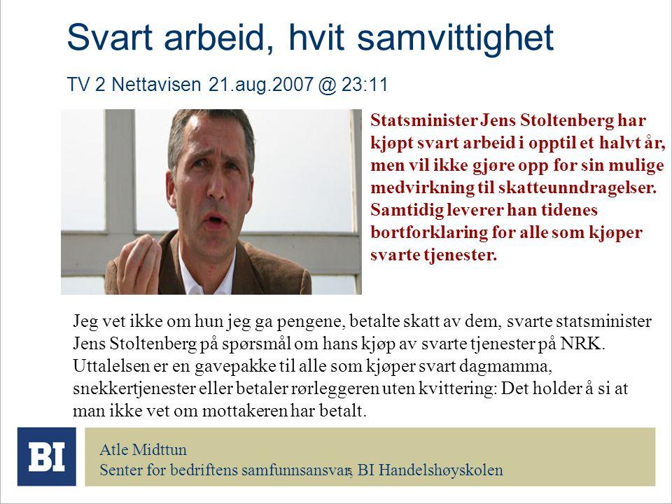 Svart arbeid, hvit samvittighet TV 2 Nettavisen 21.aug.2007 @ 23:11