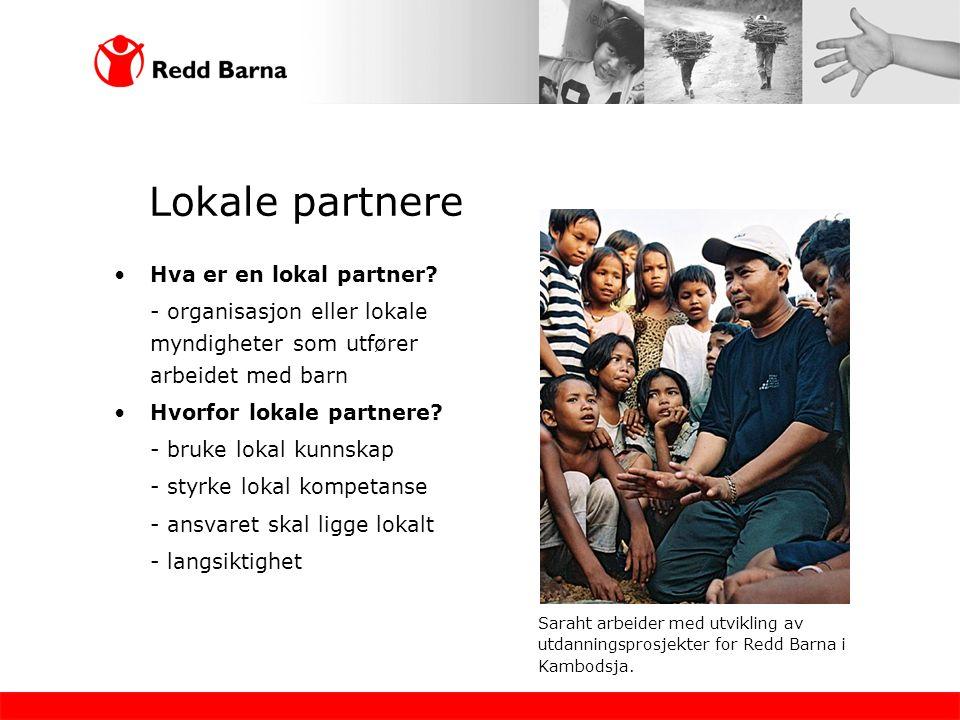 Lokale partnere Hva er en lokal partner