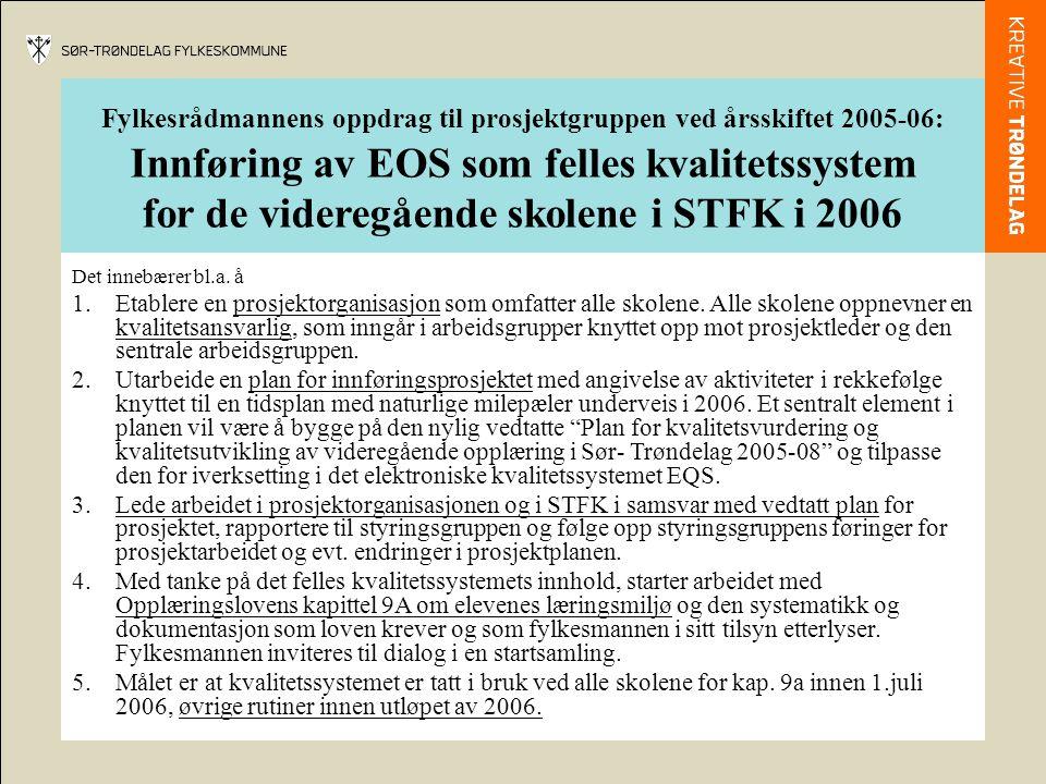 Innføring av EOS som felles kvalitetssystem