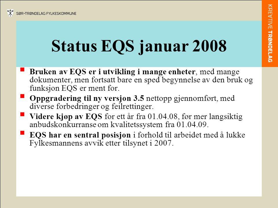 Status EQS januar 2008