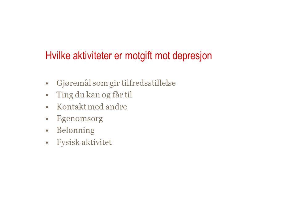 Hvilke aktiviteter er motgift mot depresjon