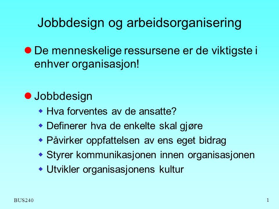 Jobbdesign og arbeidsorganisering
