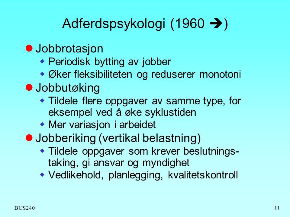 Adferdspsykologi (1960 ) Jobbrotasjon Jobbutøking
