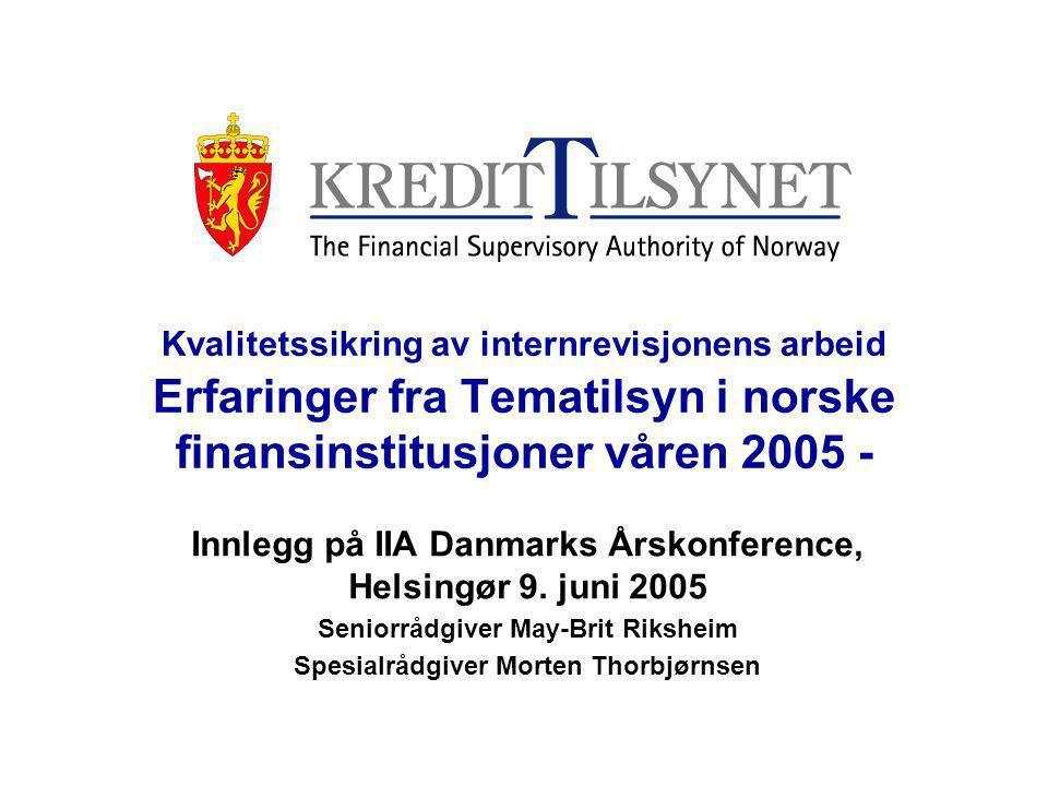 Innlegg på IIA Danmarks Årskonference, Helsingør 9. juni 2005