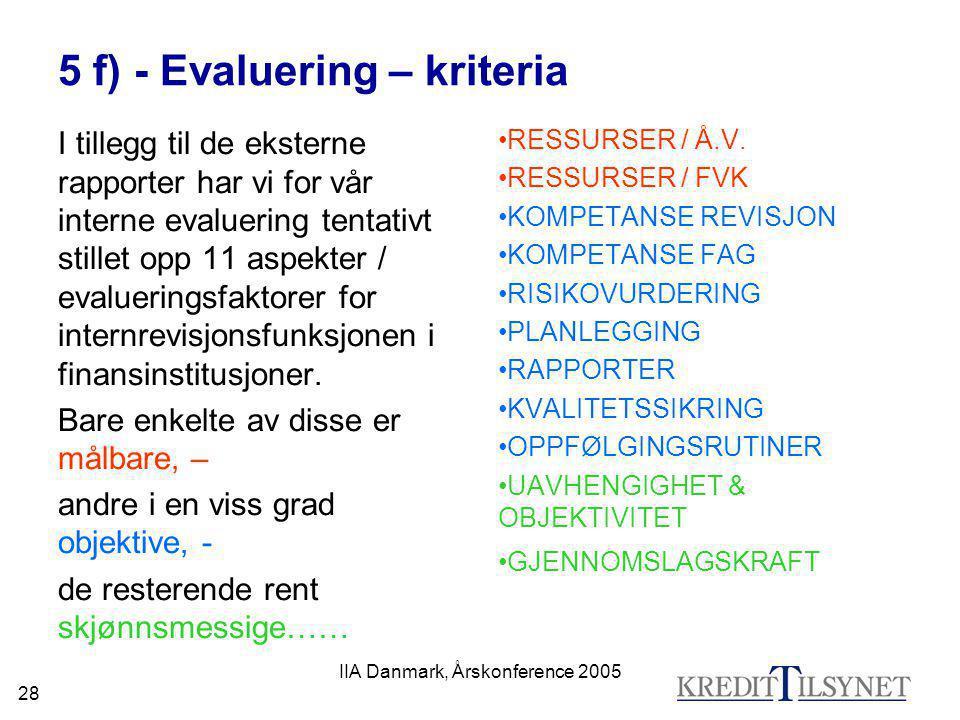 5 f) - Evaluering – kriteria