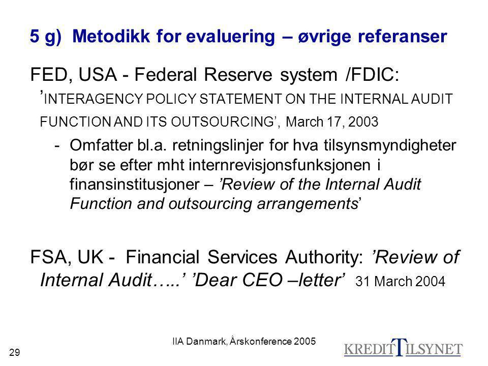 5 g) Metodikk for evaluering – øvrige referanser