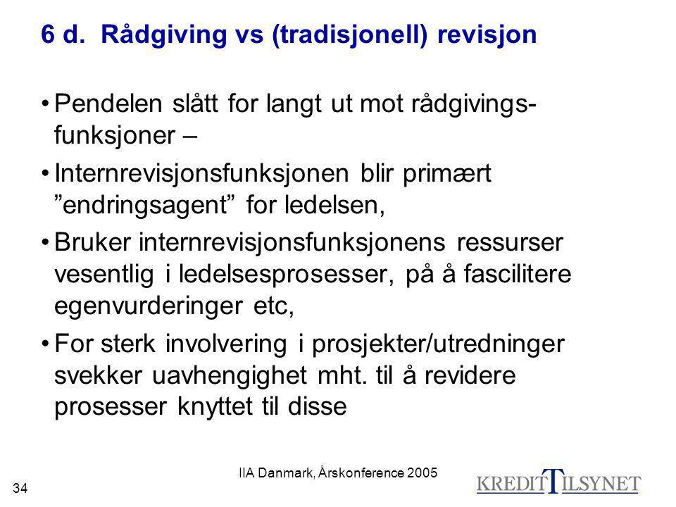 6 d. Rådgiving vs (tradisjonell) revisjon