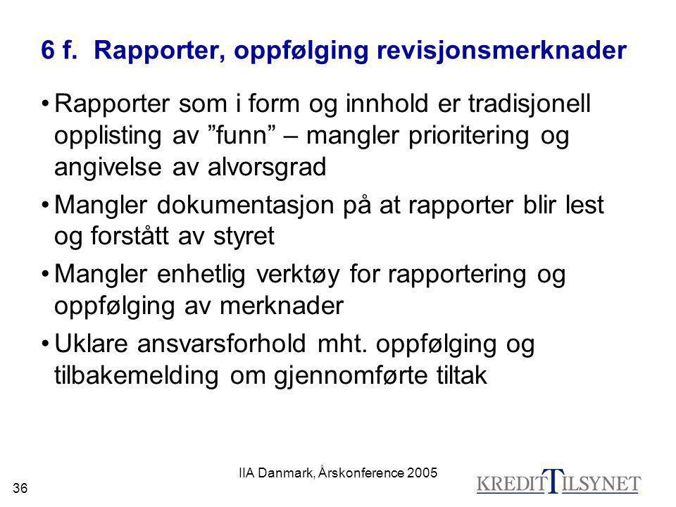6 f. Rapporter, oppfølging revisjonsmerknader