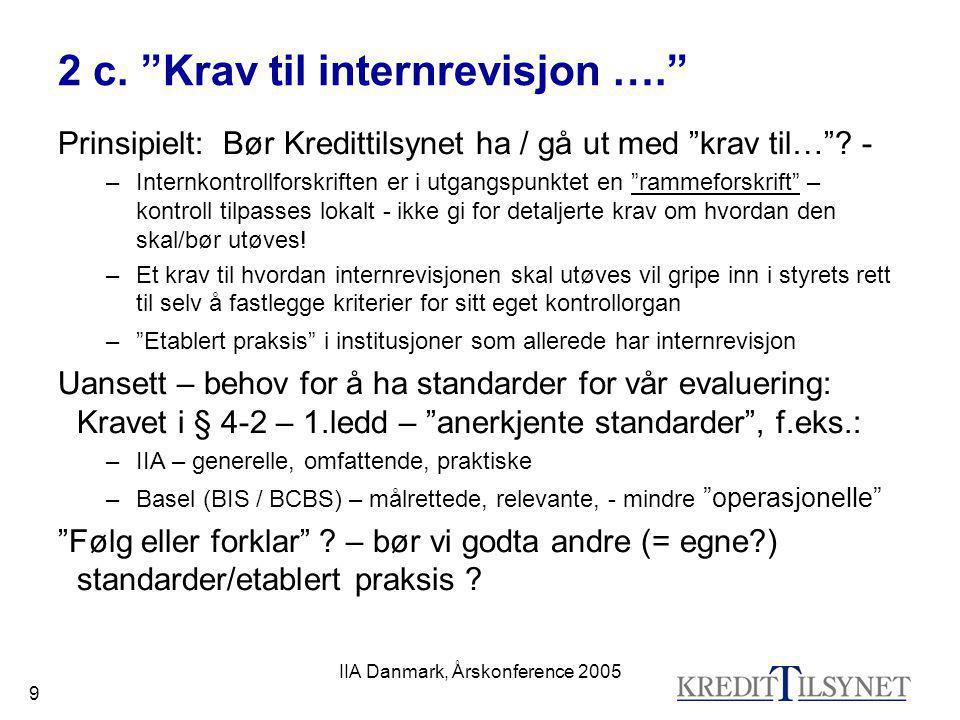 2 c. Krav til internrevisjon ….