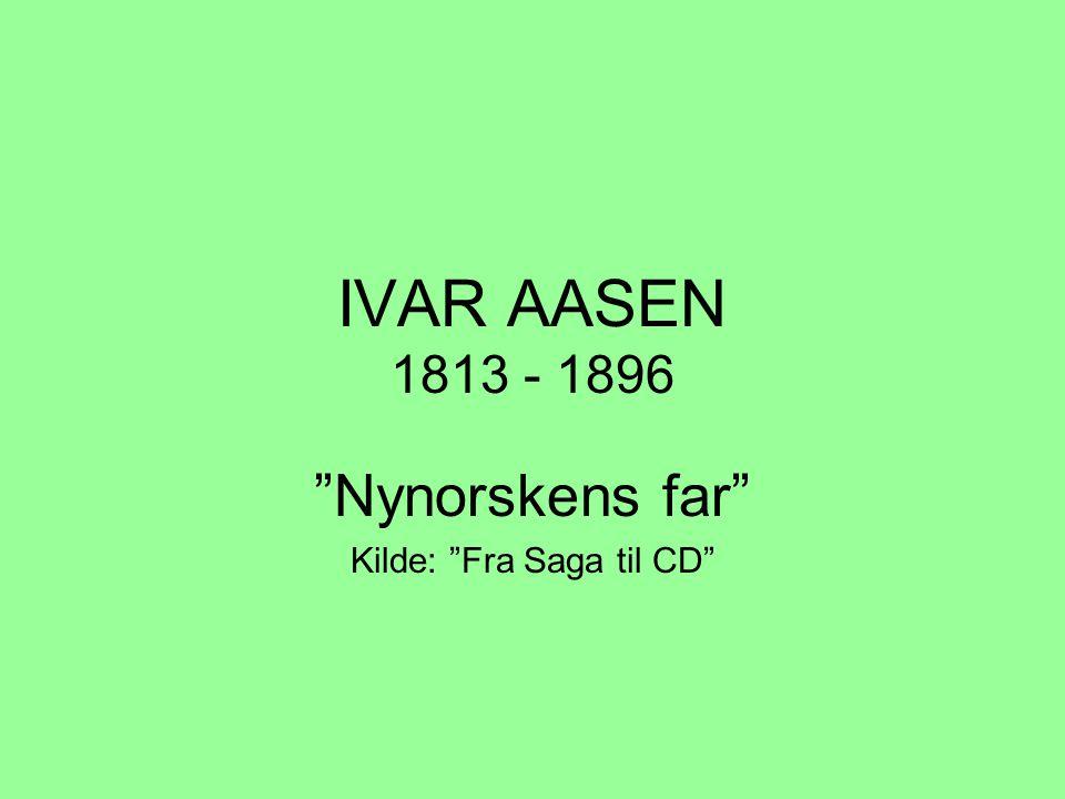 Nynorskens far Kilde: Fra Saga til CD