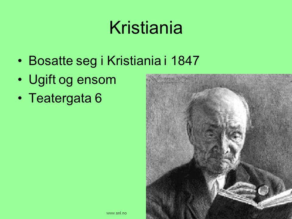 Kristiania Bosatte seg i Kristiania i 1847 Ugift og ensom Teatergata 6