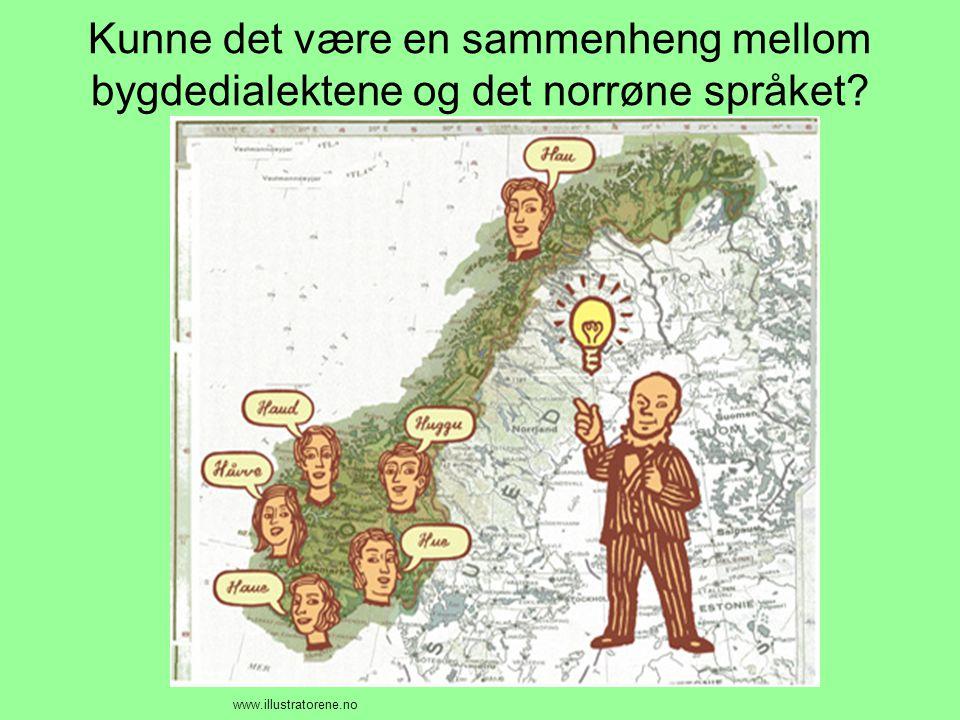 Kunne det være en sammenheng mellom bygdedialektene og det norrøne språket