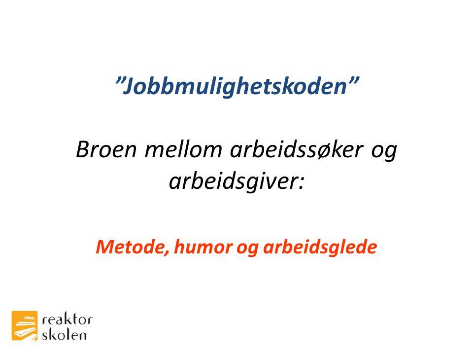 Jobbmulighetskoden Broen mellom arbeidssøker og arbeidsgiver: