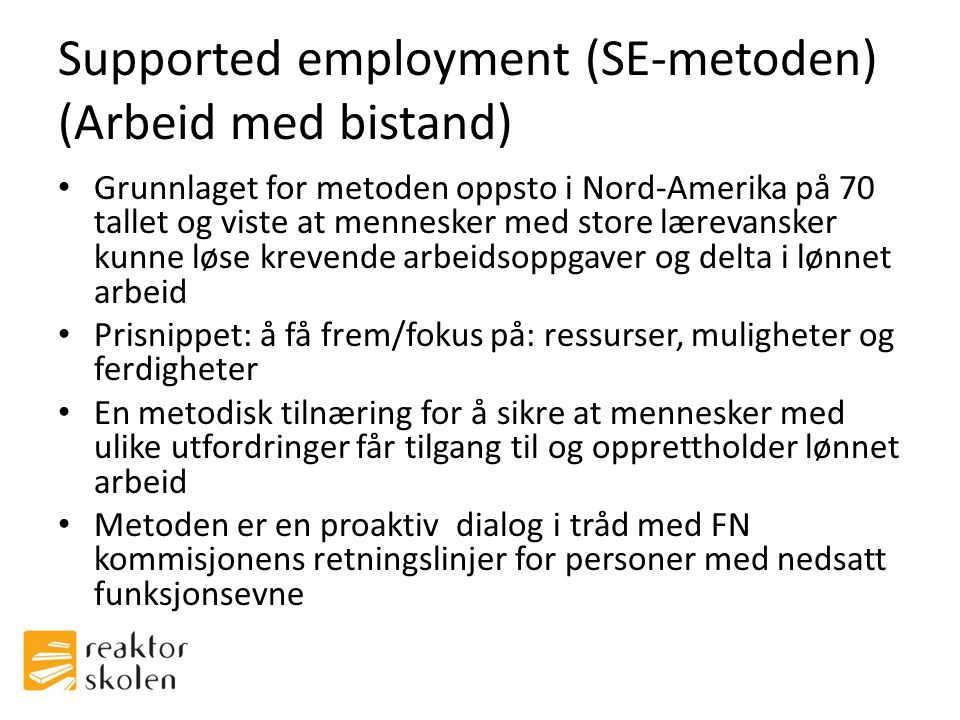 Supported employment (SE-metoden) (Arbeid med bistand)
