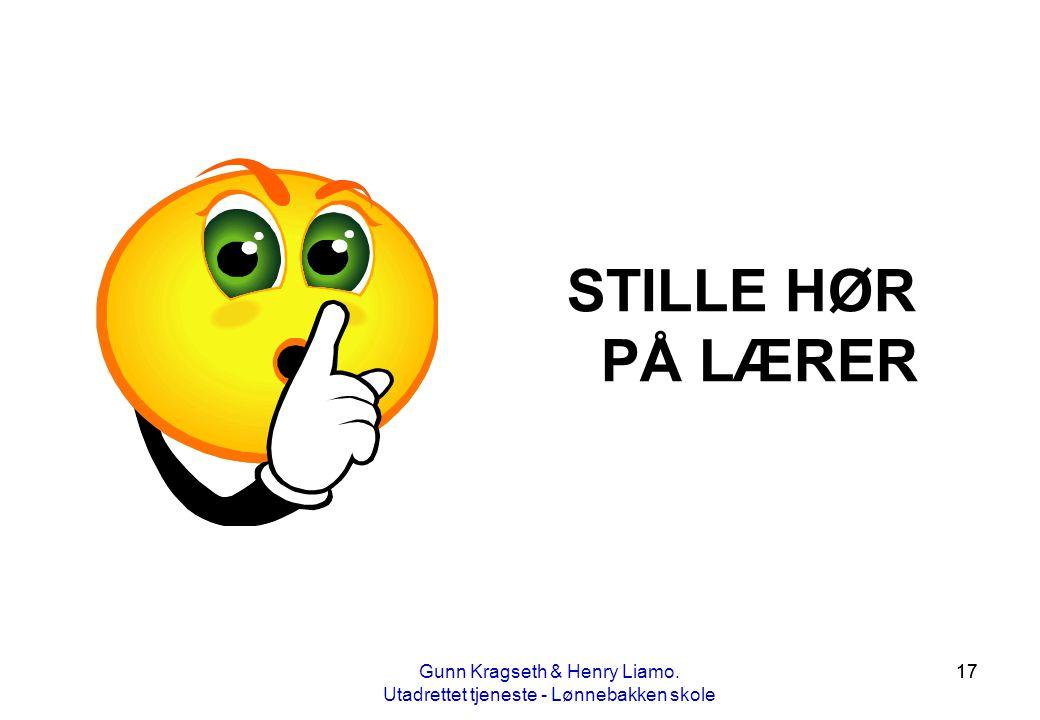 STILLE HØR PÅ LÆRER Gunn Kragseth & Henry Liamo.