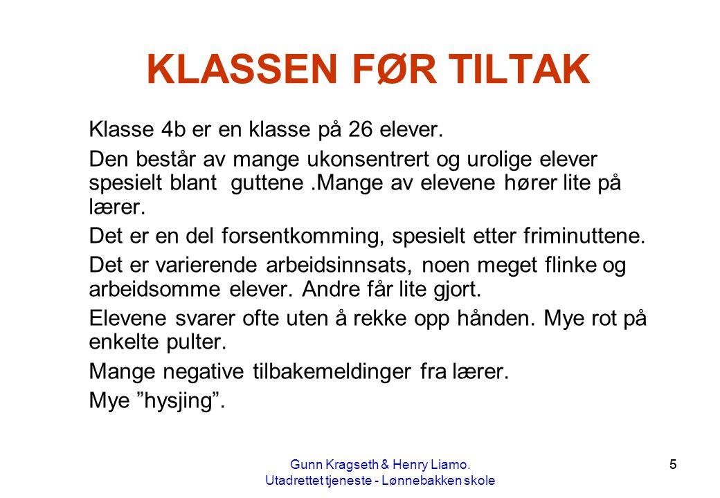 KLASSEN FØR TILTAK Klasse 4b er en klasse på 26 elever.