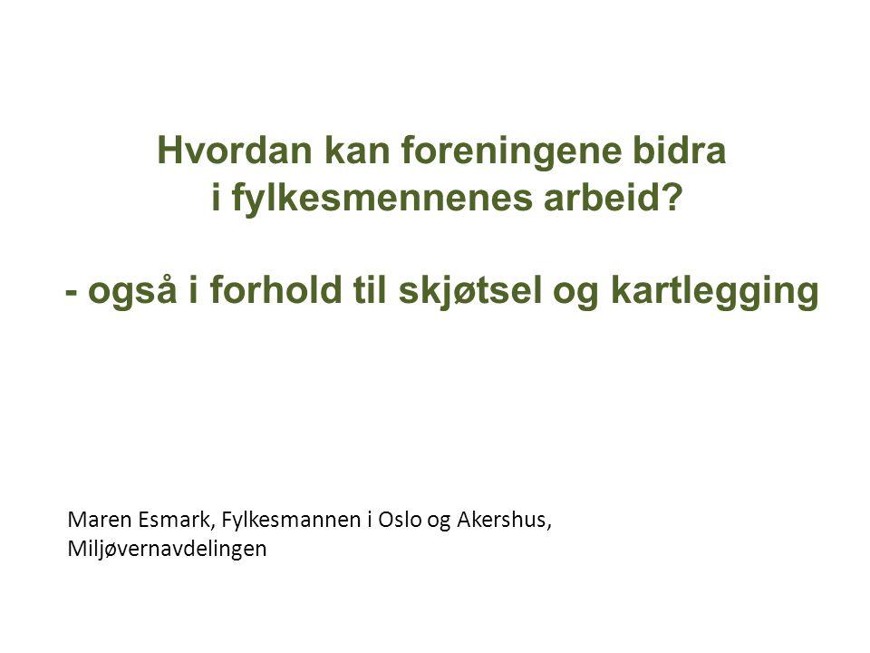 Maren Esmark, Fylkesmannen i Oslo og Akershus, Miljøvernavdelingen