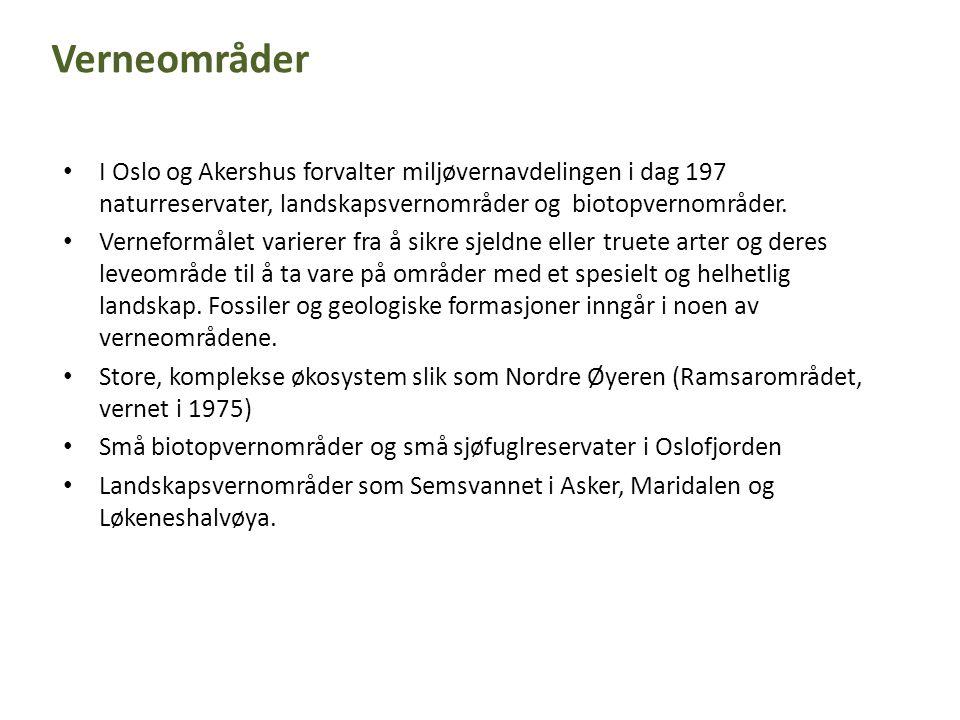 Verneområder I Oslo og Akershus forvalter miljøvernavdelingen i dag 197 naturreservater, landskapsvernområder og biotopvernområder.