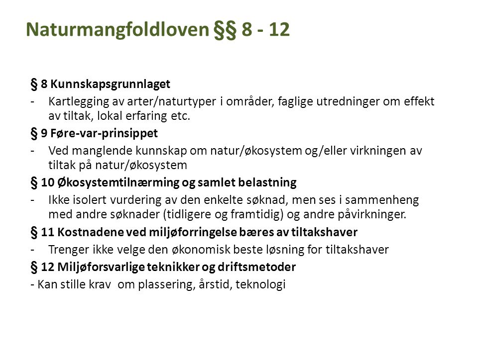 Naturmangfoldloven §§ 8 - 12