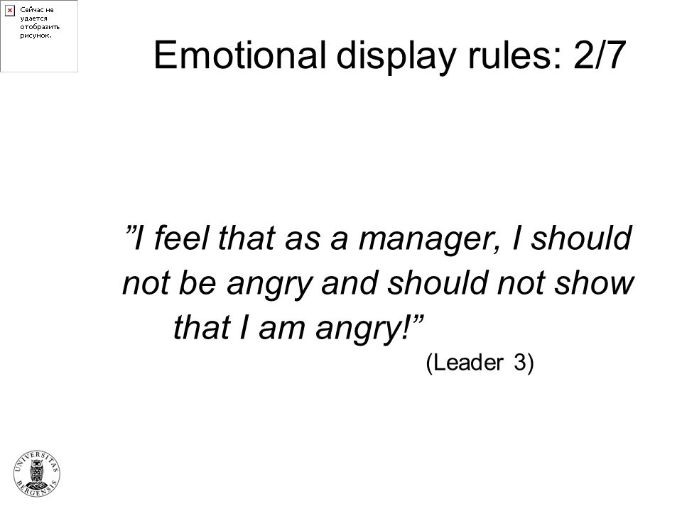 Emotional display rules: 2/7