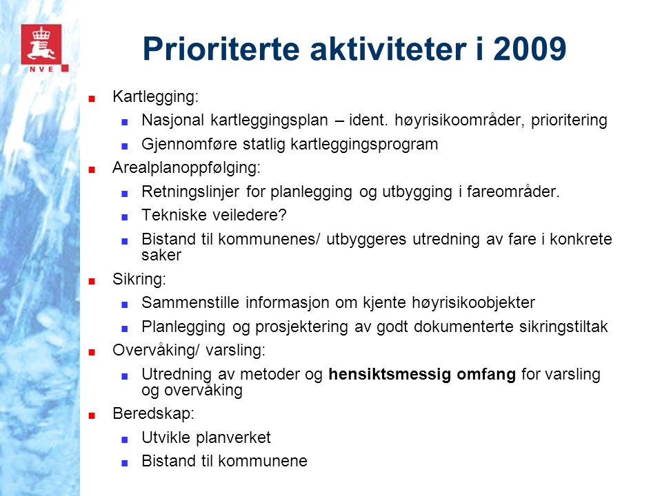 Prioriterte aktiviteter i 2009