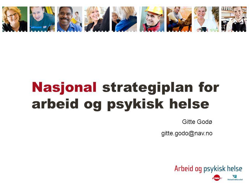 Nasjonal strategiplan for arbeid og psykisk helse