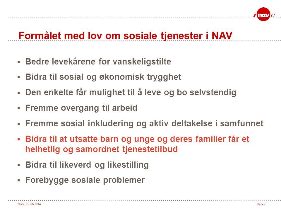 Formålet med lov om sosiale tjenester i NAV