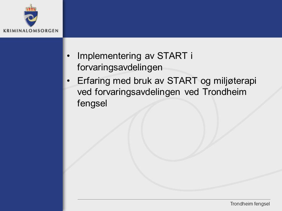 Implementering av START i forvaringsavdelingen