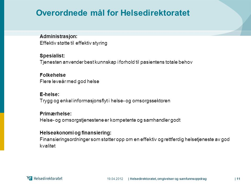 Overordnede mål for Helsedirektoratet