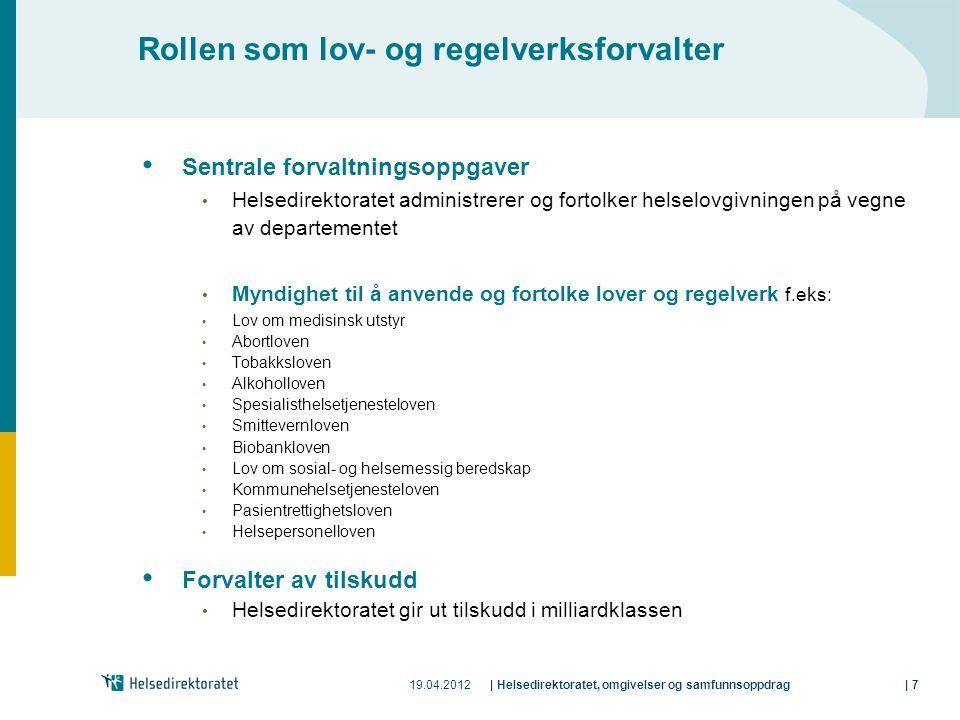 Rollen som lov- og regelverksforvalter