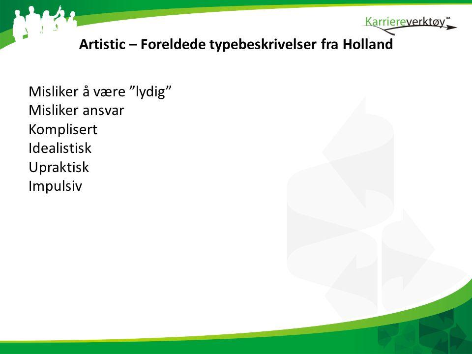 Artistic – Foreldede typebeskrivelser fra Holland