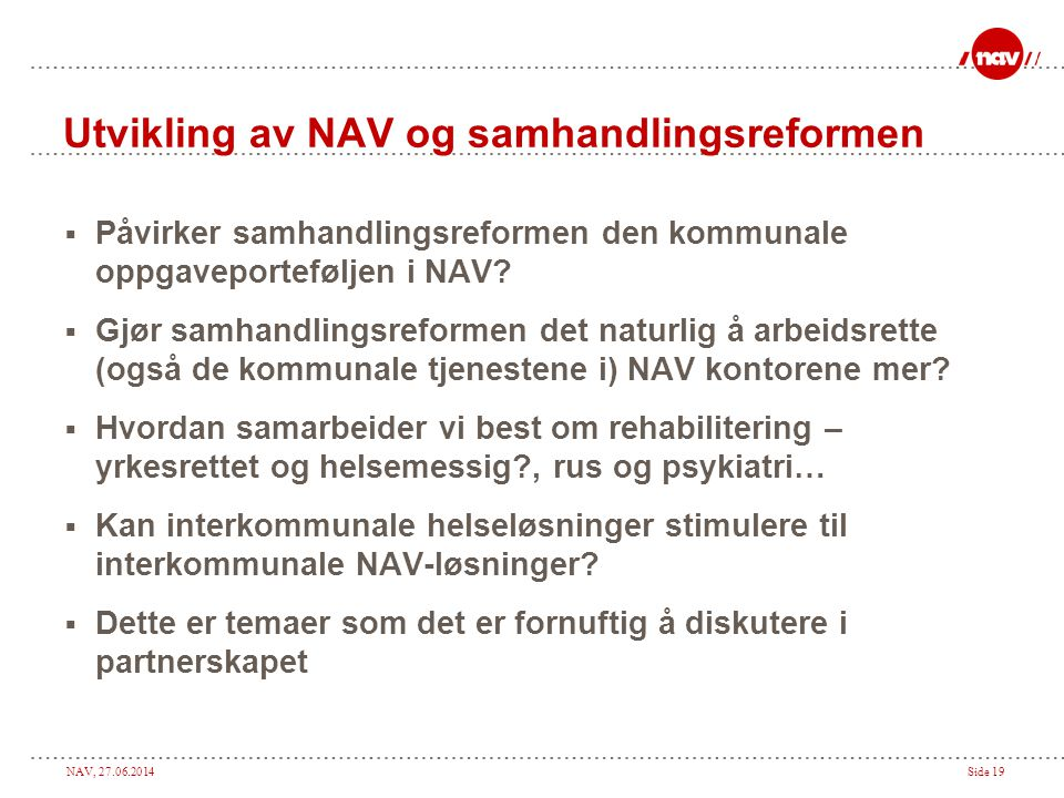 Utvikling av NAV og samhandlingsreformen