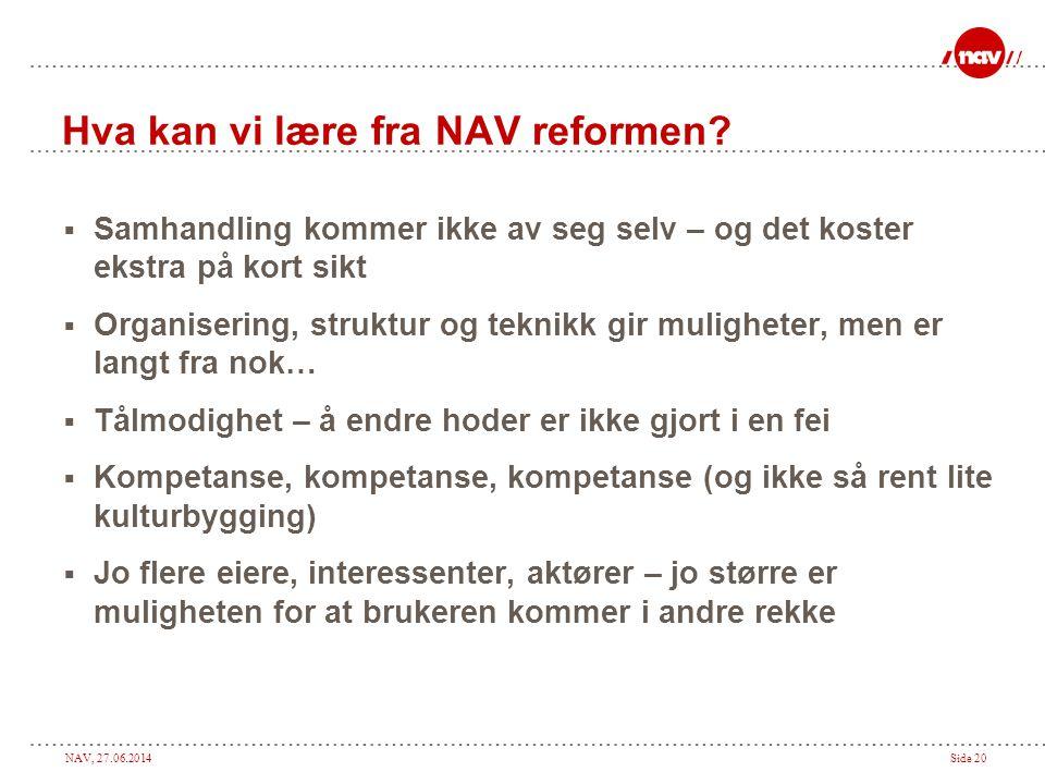 Hva kan vi lære fra NAV reformen
