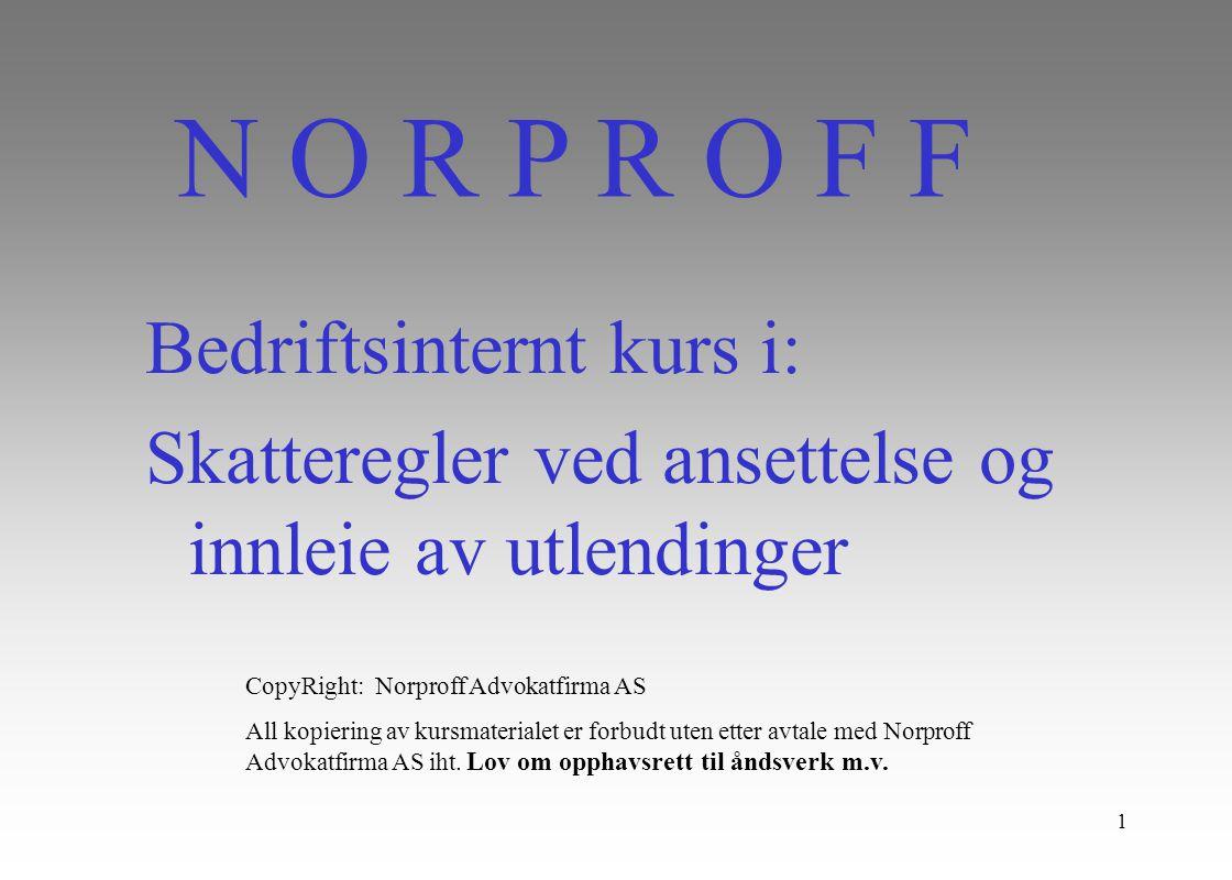 N O R P R O F F Bedriftsinternt kurs i: