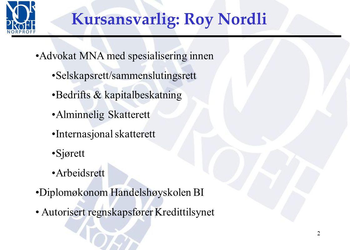 Kursansvarlig: Roy Nordli