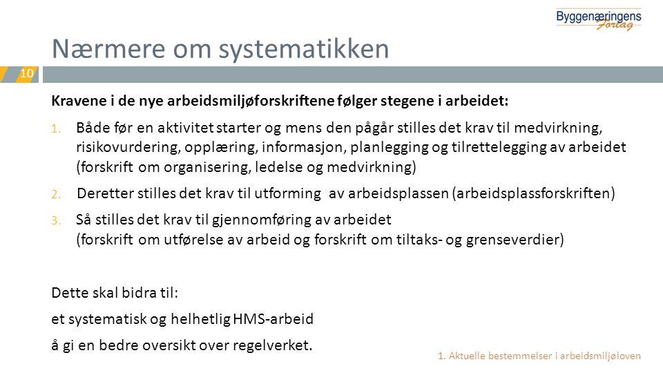 Nærmere om systematikken