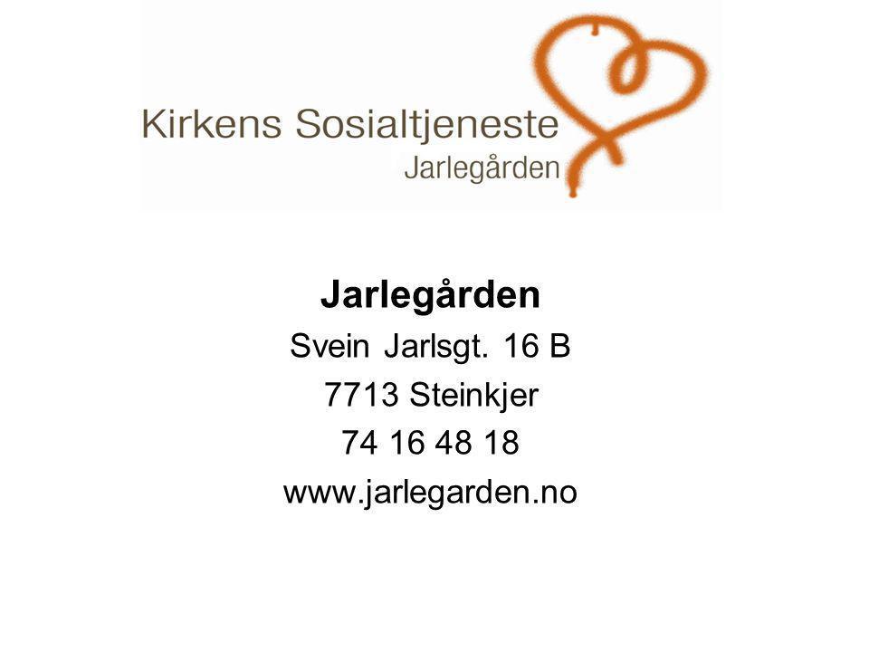 . Jarlegården Svein Jarlsgt. 16 B 7713 Steinkjer 74 16 48 18