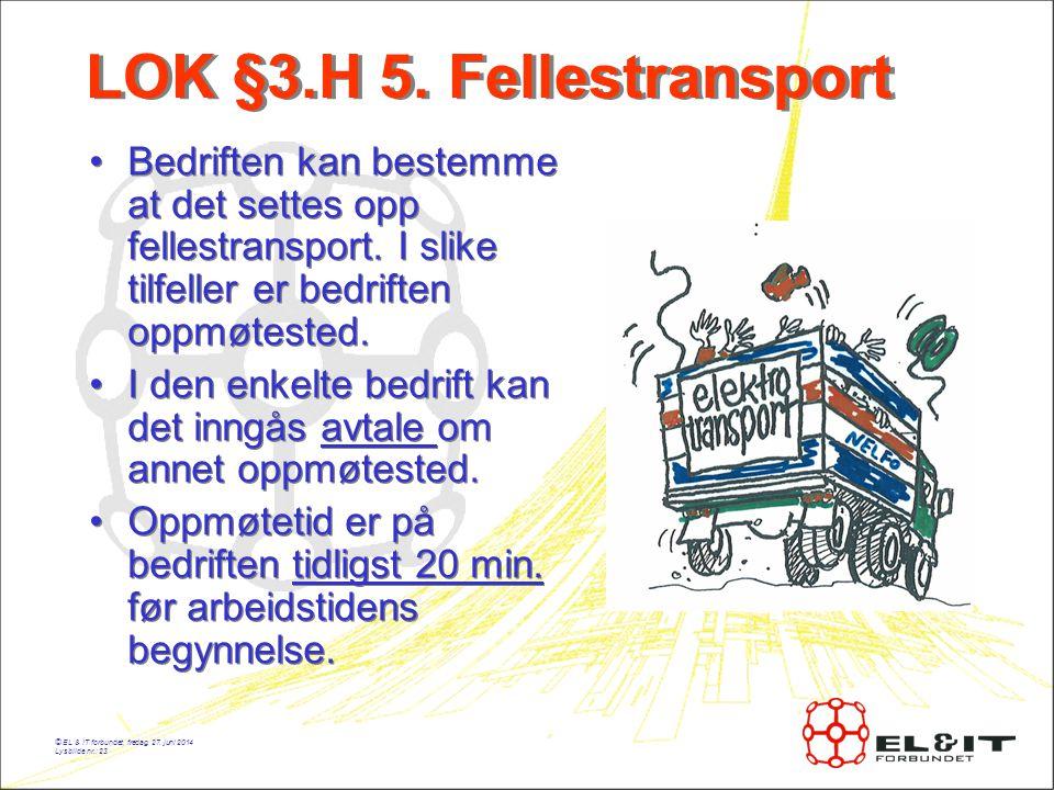 LOK §3.H 5. Fellestransport