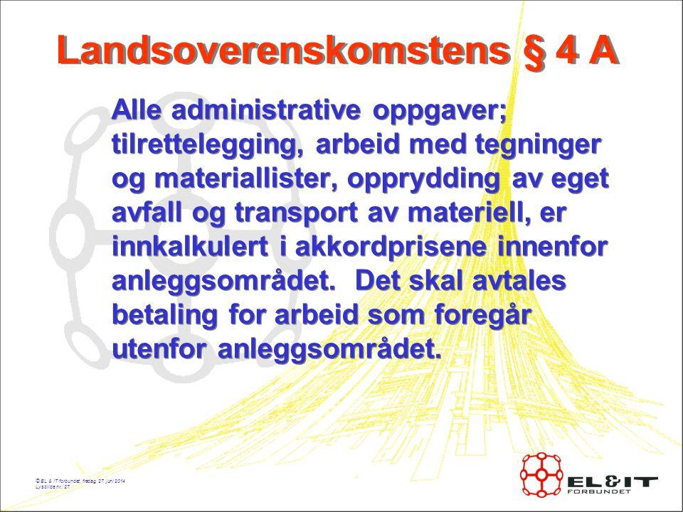 Landsoverenskomstens § 4 A