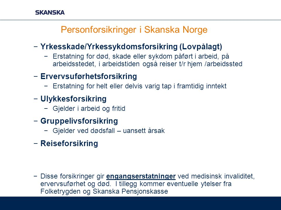 Personforsikringer i Skanska Norge