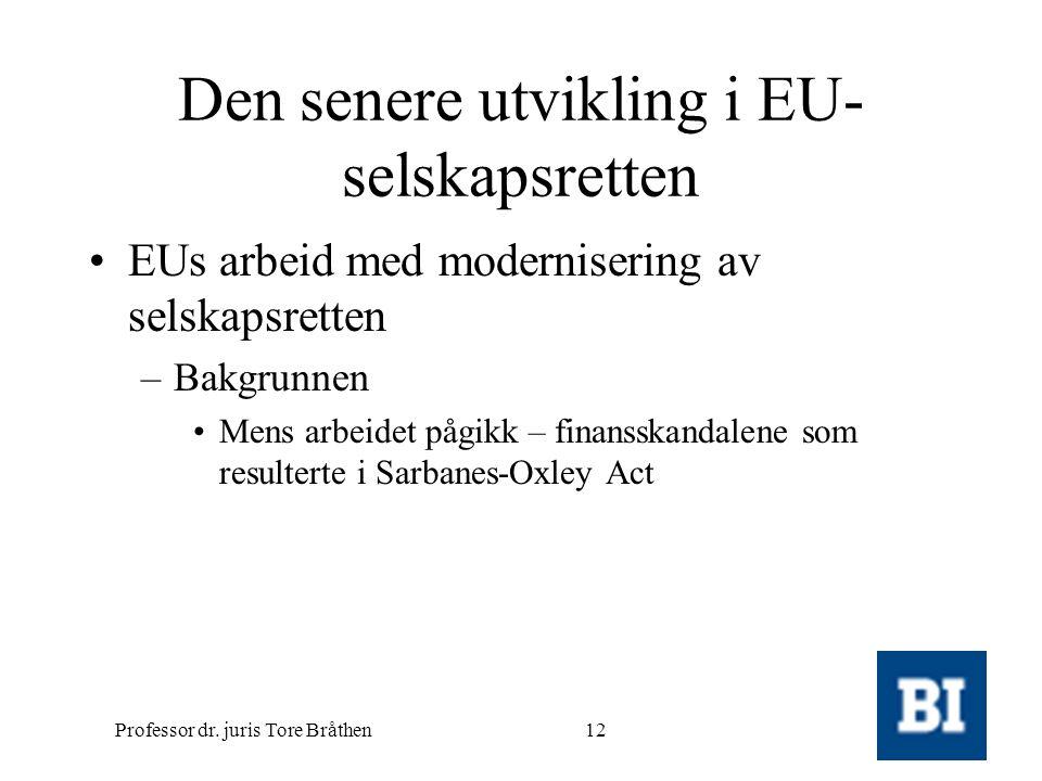 Den senere utvikling i EU-selskapsretten