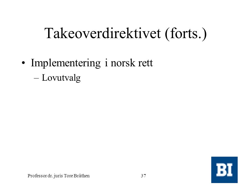Takeoverdirektivet (forts.)