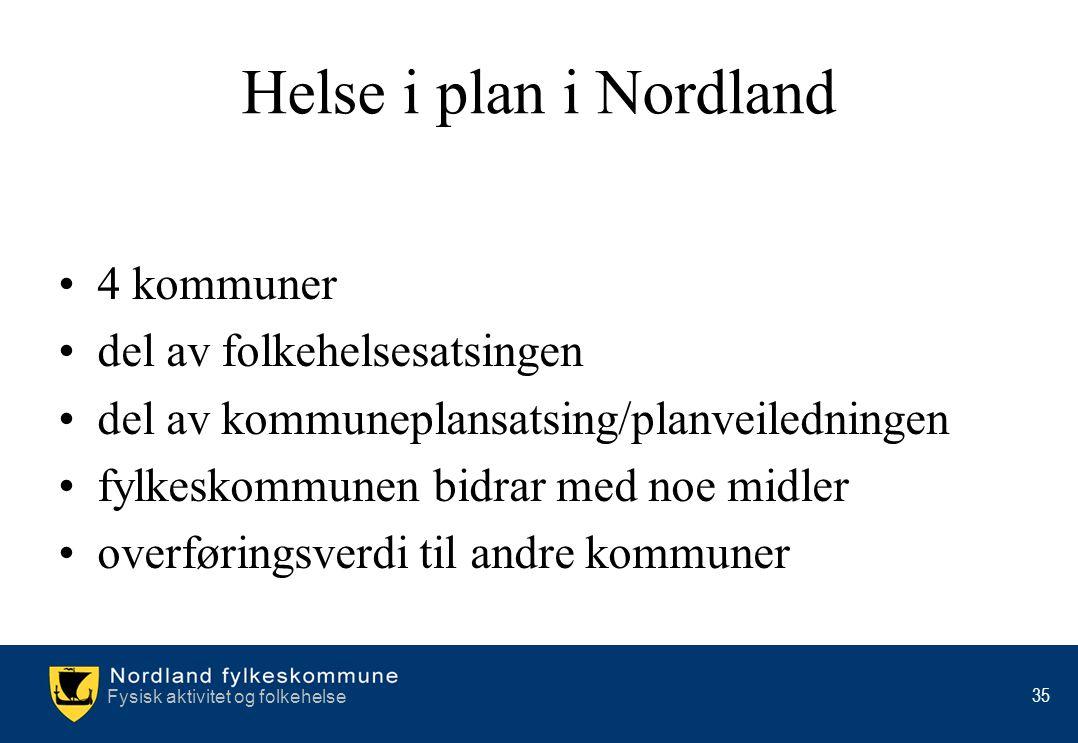 Helse i plan i Nordland 4 kommuner del av folkehelsesatsingen