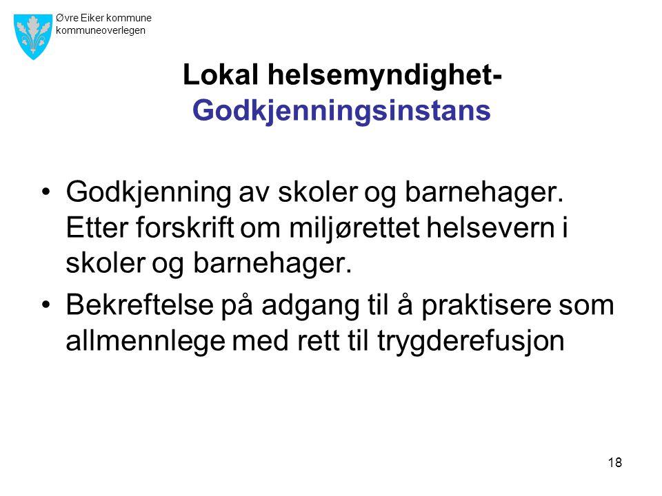 Lokal helsemyndighet- Godkjenningsinstans